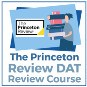 The Princeton Review DAT Review Course