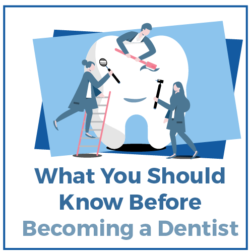 [2020] What You Should Know Before You Become A Dentist