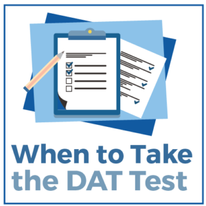 When to Take the DAT Test