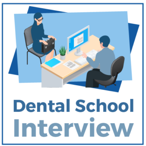 Dental School Interview